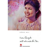 Xuân Quỳnh - Một Nửa Cuộc Đời Tôi