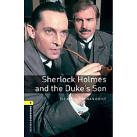 Oxford Bookworms Library (3 Ed.) 1: Sherlock Holmes And The Dukes Son Mp3 Pack