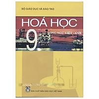 Hóa Học 9 (Song Ngữ Việt - Anh)