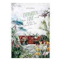 Evergreen Love – Từ Điển Tranh Về Thực Vật