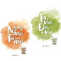 Combo sách kĩ năng sống hữu ích: Ta Vui Đời Sẽ Vui + Ngày Mới, Tự Làm Mới (tặng kèm bookmark thiết kế aha)