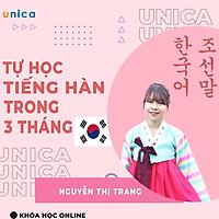 Khóa học NGOẠI NGỮ- Tự học Tiếng Hàn trong 3 tháng -[UNICA.VN