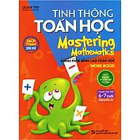 Sách Song Ngữ - Tinh Thông Toán Học - Quyển A (Dành Cho Trẻ Từ 6-7 Tuổi)