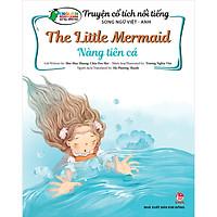 Truyện Cổ Tích Nổi Tiếng Song Ngữ Việt - Anh: Nàng Tiên Cá - The Little Mermaid