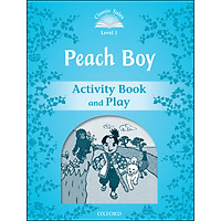 Classic Tales Level 1 : Peach Boy Activity Book and Play (Second Edition)