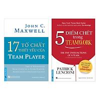 Combo 5 Điểm Chết Trong Teamwork + 17 Tố Chất Thiết Yếu Của Team Player (2 quyển)