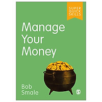 Manage Your Money (Super Quick Skills)