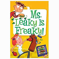 MS. LEAKEY IS FREAKY! (MY WEIRD SCHOOL DAZE)