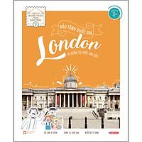 Bảo Tàng Quốc Gia London Và Những Tác Phẩm Kinh Điển - Thế Giới Nghệ Thuật Trong Bảo Tàng - Tập 2
