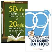 Combo 50 Điều Trường Học Không Dạy Bạn + 20 Điều Cần Làm Trước Khi Rời Ghế Nhà Trường + 99 Việc Cần Làm Trước Khi Tốt Nghiệp Đại Học (Bộ 2 Cuốn)