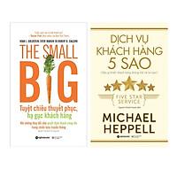Combo Sách Marketing - Bán Hàng : The Small Big – Tuyệt Chiêu Thuyết Phục, Hạ Gục Khách Hàng + Dịch Vụ Khách Hàng 5 Sao