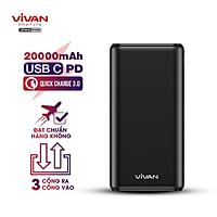 [[ KÈM VIDEO - Chỉ 30p sạc 50% pin iPhone X ]] - Pin sạc dự phòng 20000mAh 3 cổng USB Vivan | 22.5W - 5A cổng Type C Sạc nhanh QC 3.0 Power Delivery PD - VPB-H20S - Hàng Chính Hãng
