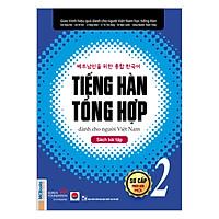 Tiếng Hàn Tổng Hợp Dành Cho Người Việt Nam - Sách Bài Tập Sơ Cấp 2