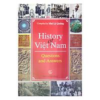Lịch Sử Việt Nam Hỏi Và Đáp (Tiếng Anh) - History Of Viet Nam Questions And Answers