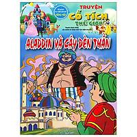 Aladin Và Cây Đèn Thần - Truyện Cổ Tích Thế Giới