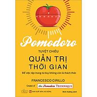 Pomodoro - Tuyệt Chiêu Quản Trị Thời Gian
