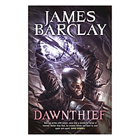 Dawnthief: Chronicles of the Raven 1 - The Chronicles of the Raven