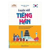 Luyện Viết Tiếng Hàn (Bìa Mềm)