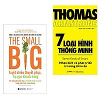 Combo Sách Hay Hấp Dẫn: The Small Big – Tuyệt Chiêu Thuyết Phục, Hạ Gục Khách Hàng + 7 Loại Hình Thông Minh - (Tặng Kèm Postcard Greenlife)