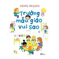 Sách - Trường mẫu giáo vui sao (tặng kèm bookmark thiết kế)