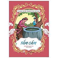Tủ Sách Truyện Tranh Cổ Tích Việt Nam: Tấm Cám (Tái Bản 2020)