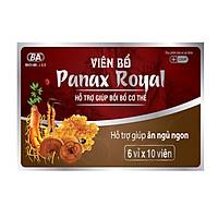 TPCN [Ăn ngon Ngủ ngon] - Viên Bổ Panax Royal - Hộp 6 vỉ x 10 viên -  Giúp bồi bổ cơ thể, tăng cường sức đề kháng, tăng cường hấp thu và chuyển hóa chất dinh dưỡng. Giúp ăn ngon, ngủ ngon.