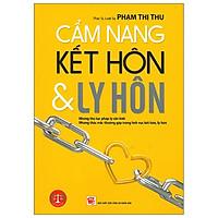Cẩm Nang Kết Hôn Và Ly Hôn