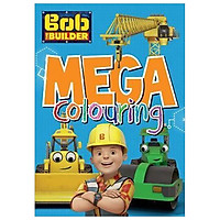 Bob The Builder Mega Colouring