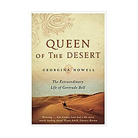 Queen of the Desert: The Extraordinary Life of Gertrude Bell Paperback