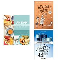 Combo Sách Ăn Dặm Và Nuôi Con Thông Thái: Ăn Dặm Không Phải Cuộc Chiến + Để Con Được Ốm + Vô Cùng Tàn Nhẫn Vô Cùng Yêu Thương (Tặng kèm bookmark HappyLife)