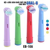 Cho máy Braun Oral B, Bộ 4 đầu bàn chải đánh răng điện cho bé, trẻ em từ 3 tuổi  EB-10A, chăm sóc răng miệng toàn diện, làm sạch cao răng, mảng bám
