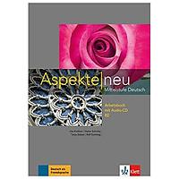 Aspekte neu Mittelstufe Deutsch - Arbeitsbuch B2