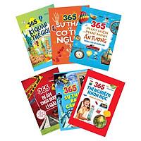 Combo 6 Cuốn: 365 Kỳ Quan Thế Giới + 365 Thí Nghiệm Khoa Học Dành Cho Trẻ Em + 365 Sự Thật Về Cơ Thể Người + 365 Phát Hiện Và Phát Minh Ấn Tượng Trong Lịch Sử Nhân Loại + 365 Bí ẩn Chưa Được Lí Giải +  365 Sự Thật Bạn Cần Biết