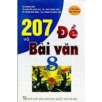 207 Đề Và Bài Văn 8 (Tái Bản)