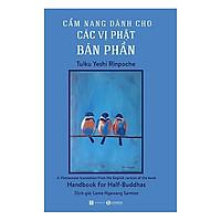 Cẩm Nang Dành Cho Các Vị Phật Bán Phần - Tặng Kèm Sổ Tay