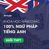 Toàn quốc - [E-Voucher] Khóa Nắm chắc 100% ngữ pháp Tiếng Anh cho người mất gốc
