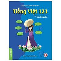 Tiếng Việt 123 (Tiếng Việt Dành Cho Người Nước Ngoài (Tái Bản 2019)