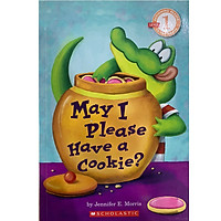 Scholastic Reader Level 1: May I Please Have A Cookie