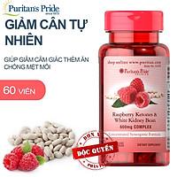 Viên uống hỗ trợ kiểm soát cân nặng, giữ cân, giữ dáng, giảm thèm ăn tự nhiên an toàn từ quả mâm xôi Raspberry Ketones and White Kidney Bean 600mg Complex của Puritan's Pride