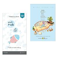 Combo 2 Cuốn Sách Tư Duy - Kỹ Năng Sống Hay: Mình Là Cá, Việc Của Mình Là Bơi + 999 Lá Thư Gửi Cho Chính Mình - Mong Bạn Trở Thành Phiên Bản Hạnh Phúc Nhất (Phần 2) / Những Cuốn Sách Kỹ Năng Được Yêu Thích Nhất (Tặng Kèm Bookmark Happy Life)