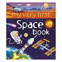 Sách thiếu nhi tiếng Anh - Usborne My Very First: Space Book