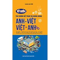 Từ Điển Tài Chính Kế Toán Và Ngân Hàng Anh Việt - Việt Anh