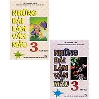 Combo Những Bài Làm Văn Mẫu 3 - Tập 1 + 2 (Bộ 2 Cuốn)