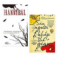 Combo 2 Cuốn Tiểu Thuyết Lãng Mạn Hay: Hannibal (Tái Bản 2018) + Sáu Người Đi Khắp Thế Gian (Tập 1) - Tái Bản 2018 / Tặng Kèm Bookmark Happy Life