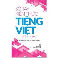 Sách: Sổ tay kiến thức tiếng việt tiểu học - TSTH