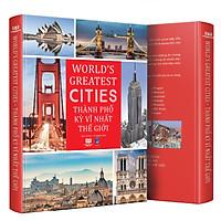 Sách - Thành phố kỳ vĩ nhất thế giới - world greatest cites