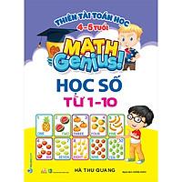 Thiên Tài Toán Học ( 4-5 Tuổi) - Học Số Từ 1-10