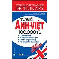 Từ Điển Anh - Việt 100.000 Từ (Tái Bản 2020)