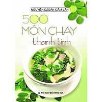 Sách - 500 Món Chay Thanh Tịnh - Tập 10