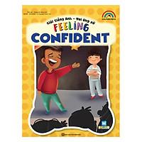 Giỏi Tiếng Anh - Vui Ứng Xử -Feeling Confident